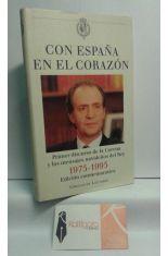 CON ESPAÑA EN EL CORAZÓN. PRIMER DISCURSO DE LA CORONA Y LOS MENSAJES NAVIDEÑOS DEL REY 1975-1995. EDICIÓN CONMEMORATIVA
