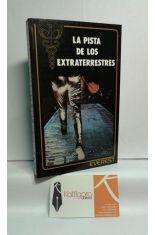 LA PISTA DE LOS EXTRATERRESTRES