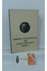 OBRAS ESCOGIDAS DE LEON TROTSKY. TOMO 1. LAS LECCIONES DE OCTUBRE - LA REVOLUCIÓN PERMANENTE