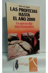 LAS PROFECIAS HASTA EL AÑO 2000, LO QUE NO DIJO NOSTRADAMUS