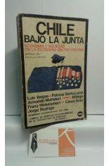 CHILE BAJO LA JUNTA. ECONOMÍA Y SOCIEDAD EN LA DICTADURA MILITAR CHILENA
