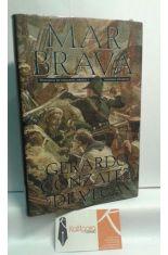 MAR BRAVA. HISTORIAS DE CORSARIOS, PIRATAS Y NEGREROS ESPAÑOLES