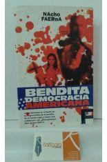 BENDITA DEMOCRACIA AMERICANA