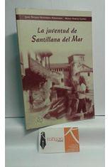 LA JUVENTUD DE SANTILLANA DEL MAR