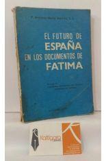 EL FUTURO DE ESPAÑA EN LOS DOCUMENTOS DE FÁTIMA