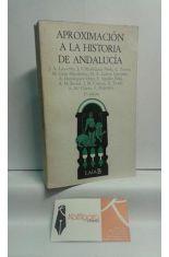 APROXIMACIÓN A LA HISTORIA DE ANDALUCÍA