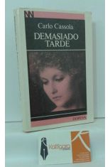 DEMASIADO TARDE