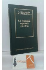 LA ECONOMÍA ESPAÑOLA EN CIFRAS