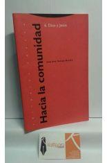 HACIA LA COMUNIDAD 6. DIOS Y JESÚS