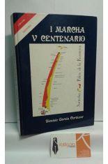 I MARCHA V CENTENARIO. SANTOÑA-PALOS DE LA FRONTERA