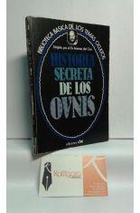 HISTORIA SECRETA DE LOS OVNIS