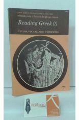 READING GREEK (I). MÉTODO PARA LA LECTURA DEL GRIEGO CLÁSICO. TEXTO, VOCABULARIO Y EJERCICIOS