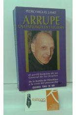 ARRUPE. UNA EXPLOSIÓN EN LA IGLESIA