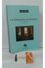 LA DEFECCION DE BUNKOL