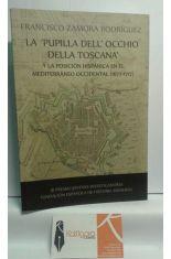 LA PUPILLA DELL OCCHIO DELLA TOSCANA Y LA POSICIÓN HISPÁNICA EN EL MEDITERRÁNEO OCCIDENTAL (1677-1717)