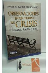 OBSERVACIONES EN UN TIEMPO DE CRISIS. PALABRAS, FAMILIA Y DIOS